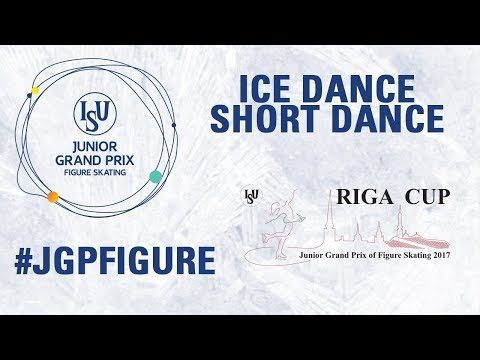 Riga - Short Dance - ISU Junior Grand Prix of Figure Skating - JGP 2017