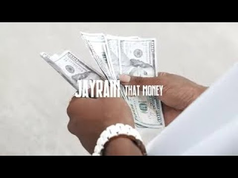 Jayrain That Money Official Music Video Youtube