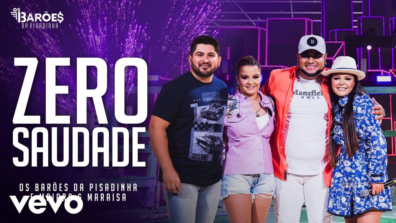 Download Os Barões da Pisadinha, Maiara & Maraisa - Zero Saudade (Ao Vivo)