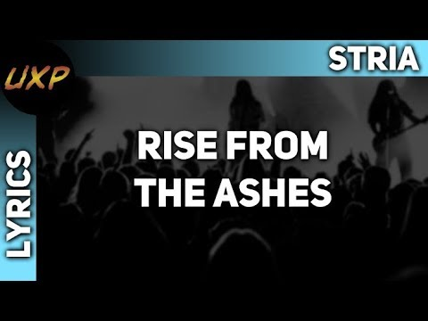 [Lyrics] Stria - Rise From The Ashes