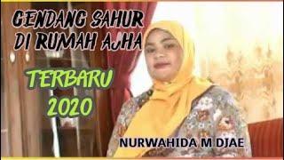 Download Lagu Qasidah Maluku utara Tebaru 2020!!! Nurwahida M Djae (Gendang Sahur Di Rumah Ajha) mp3