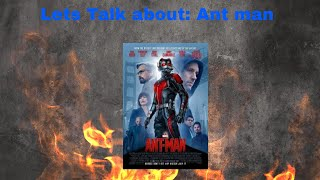 Lets talk about : Ant man