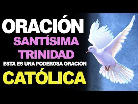 🙏 Poderosa Oración Católica A LA SANTÍSIMA TRINIDAD 🙇
