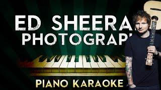 Ed Sheeran - Photograph | Piano Karaoke Instrumental Lyrics Cover Sing Along Mp3