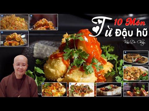 10 Món ngon được làm từ ĐẬU HŨ mà Bạn không thể bỏ qua | Vân Du Chay