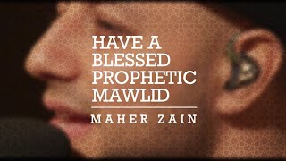 Maher Zain Blessed Mawlid