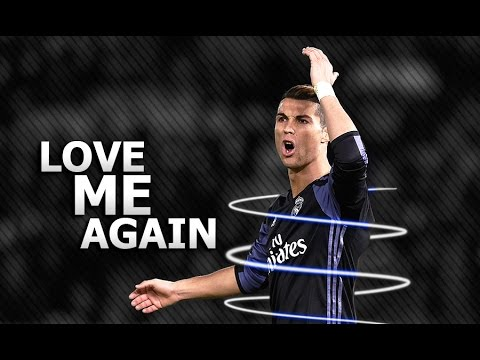 Cristiano Ronaldo 2017 • Love Me Again • Skills & Goals | HD