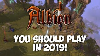 Why You Should Play Albion Online in 2019!