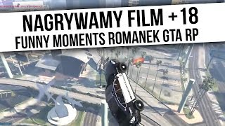 ROMANEK GTA RP   NAGRYWAMY FILM +18   Funny Moments