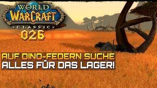 WOW CLASSIC [Let\'s Play] #026 ❤️ DINO FEDERN | Gameplay Deutsch/German