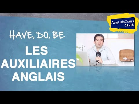 les auxiliaires en anglais youtube. Black Bedroom Furniture Sets. Home Design Ideas