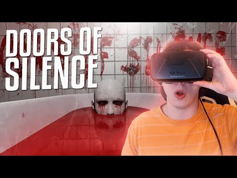 Doors of Silence: The Motion Sickness Gauntlet (Oculus Rift Scary Game)