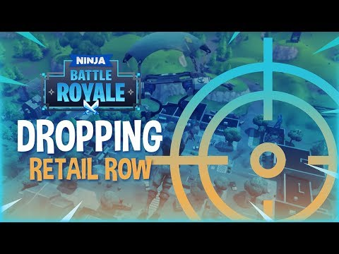 Dropping Retail Row! - Fortnite Battle Royale Gameplay - Ninja