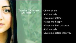 Repeat youtube video Ain't Nobody - Chaka Khan (Cover By Jasmine Thompson) - Full Version with Lyrics