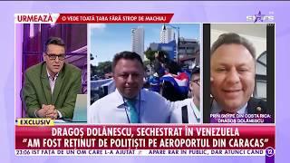 """Download Dragoş Dolănescu, sechestrat în Venezuela! """"Am fost reţinut de poliţişti pe aeroportul din Caracas"""""""