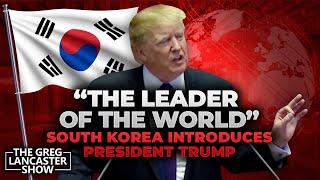 """THE LEADER OF THE WORLD"" How South Korea introduces Pres. Trump II VFNtv II"""