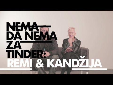 Nema da nema za Tinder: Remi i Kandžija