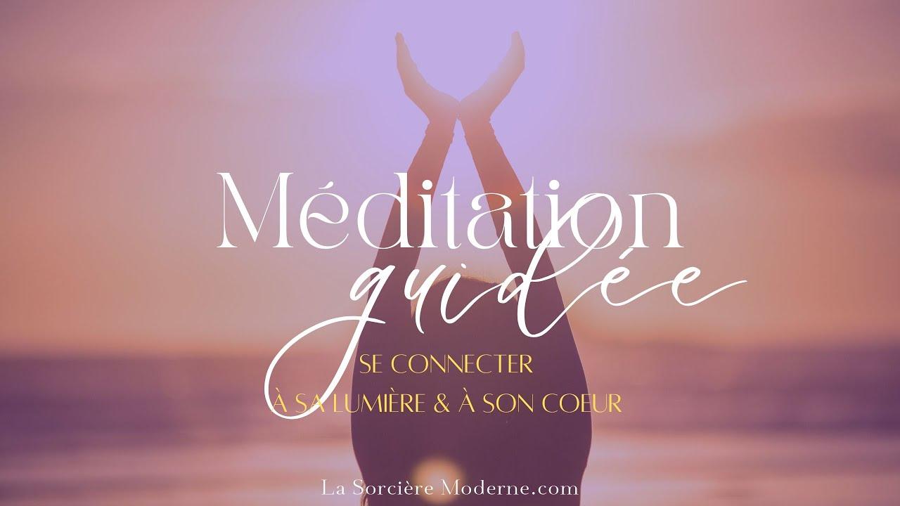 Méditation guidée •Se connecter à sa lumière et à son coeur