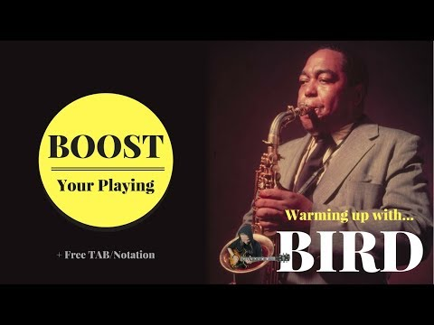 Warming up with...BIRD (Charlie Parker)