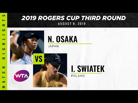 Naomi Osaka Vs. Iga Swiatek | 2019 Rogers Cup Third Round | WTA Highlights