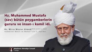 Hz. Muhammed Mustafa (sav) bütün peygamberlerin gururu ve insan-ı kamil idi.