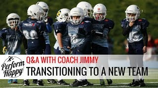 Transitioning to a New Team | Q&A with Coach Jimmy