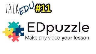 #11 Criando vídeos interativos com o EDPuzzle