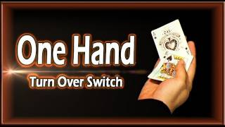 One Hand Turn Over Switch - Amazing Card Technique Tutorial