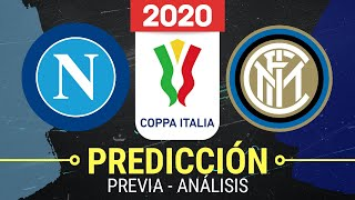 NAPOLI vs INTER MILAN Coppa Italia 2020 Predicción y Pronóstico En Vivo