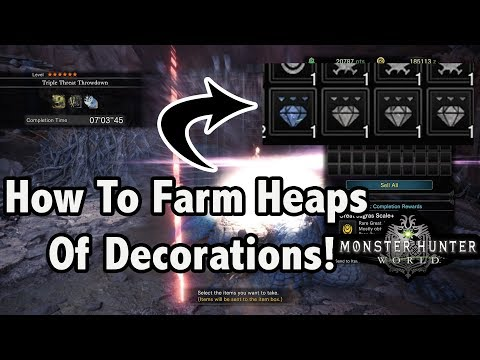 Monster Hunter World -=- The Best Way To FARM Decorations ( Event Quest has ended)!