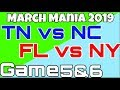 NOW WE'RE TALKING! March Mania 2019 ✦ Game 5&6! TN vs NC and FL vs NY