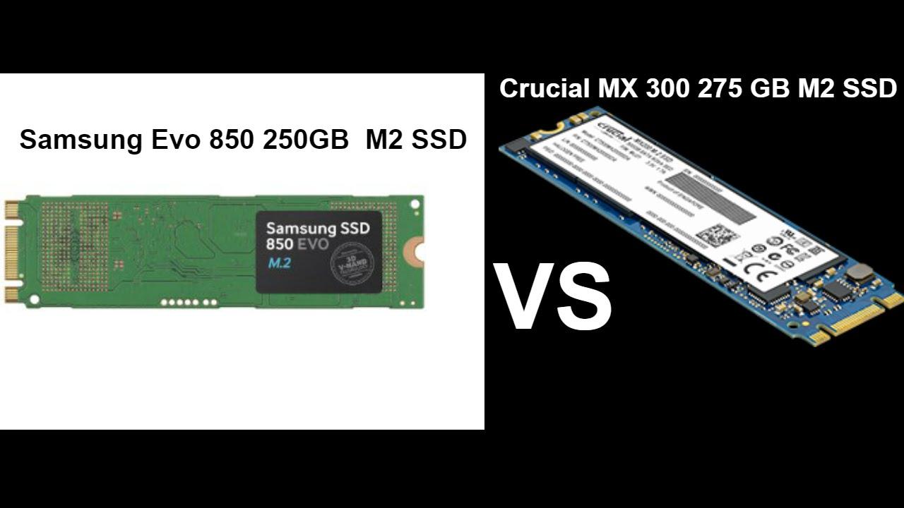 Samsung Evo 850 250gb M2 Ssd Vs Crucial Mx300 275gb Youtube Sm961 2280 Pcie 1tb