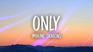 vuclip Imagine Dragons - Only (Lyrics)