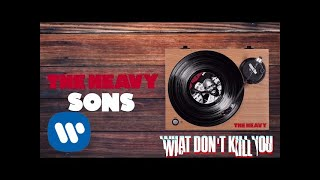 The Heavy - What Don't Kill You (Official Audio)