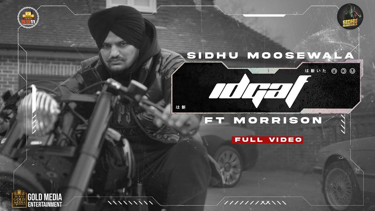 IDGAF (Full Video) Sidhu Moose Wala   Morrisson   Steel Banglez   TheKidd   SukhSanghera   Moosetape