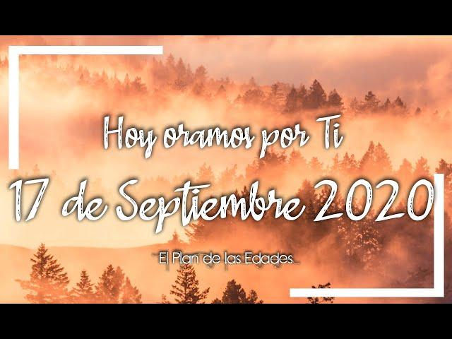 HOY ORAMOS POR TI | SEPTIEMBRE 17 de 2020 | Oración Devocional por las dificultades familiares