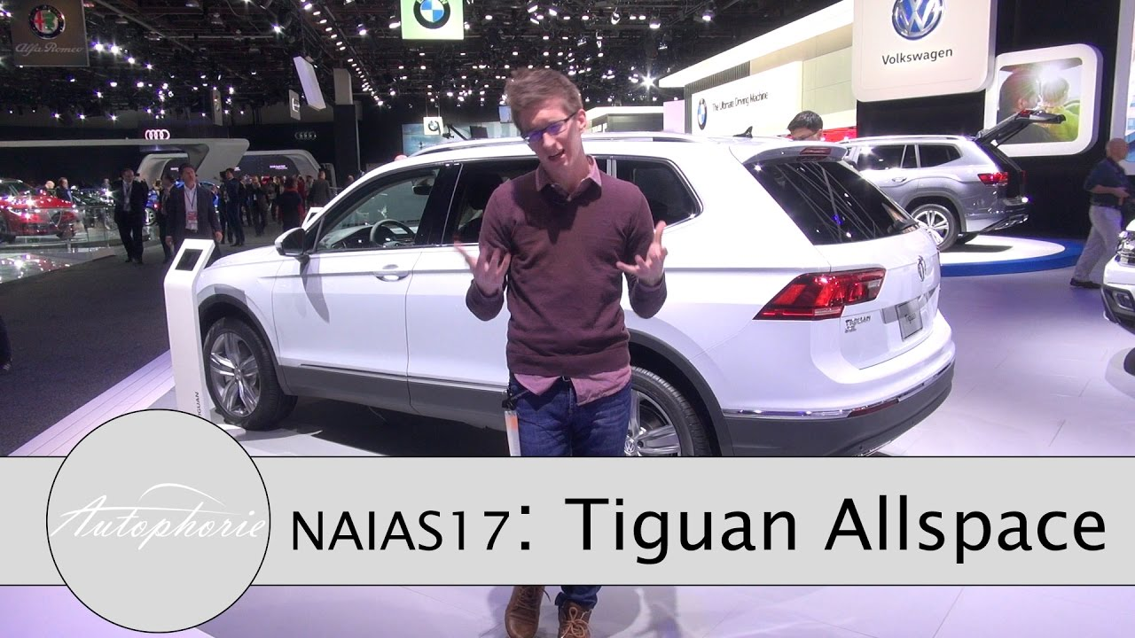 naias 2017 vw tiguan allspace 7 sitzer sitzprobe und vw i d buzz autophorie youtube. Black Bedroom Furniture Sets. Home Design Ideas