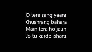 Tere Sang Yaara Rustom Official Karaoke Lyrics Akshay Kumar Ileana D'cruz Atif Aslam