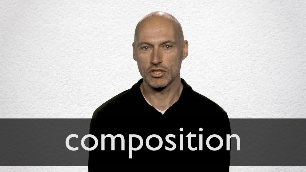 Composition परिभाषा और अर्थ   कोलिन्स ...