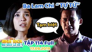 Gia dinh la so 1 Phan 2 Tap 114 Full Lieu me Lam Chi co bi SAY THAI khi cuu Minh Ngoc din ...