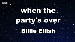 when the party's over - Billie Eilish Karaoke 【No Guide Melody】 Instrumental
