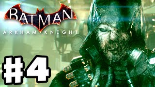 Batman: Arkham Knight - Gameplay Walkthrough Part 4 - Scarecrow! (PC)