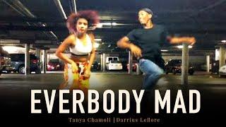 Everybody Mad - O.T. Genasis | Tanya Chamoli X Darrius Leflore | Dance Choreography