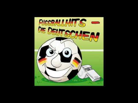 Fussballhits Die Deutschen Das komplette Album!