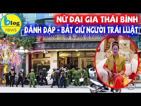 Nữ đại gia bị bắt ở Thái Bình: Làm từ thiện nhiều, quen biết nhiều ca sĩ, diễn viên