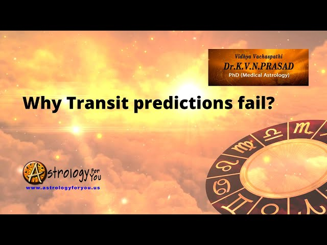 Why Transit predictions fail? What should we consider LAGNA or Moon Rasi?