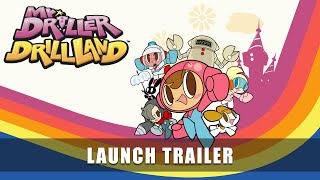 Mr. DRILLER DrillLand – Launch Trailer