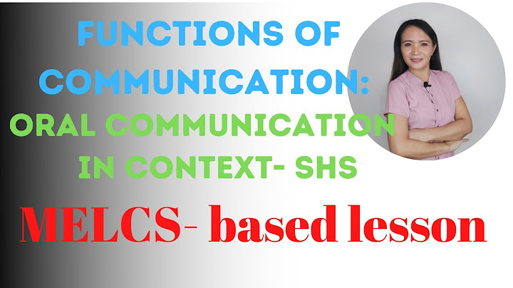 functions of communication in english oral communication in context  senior high school