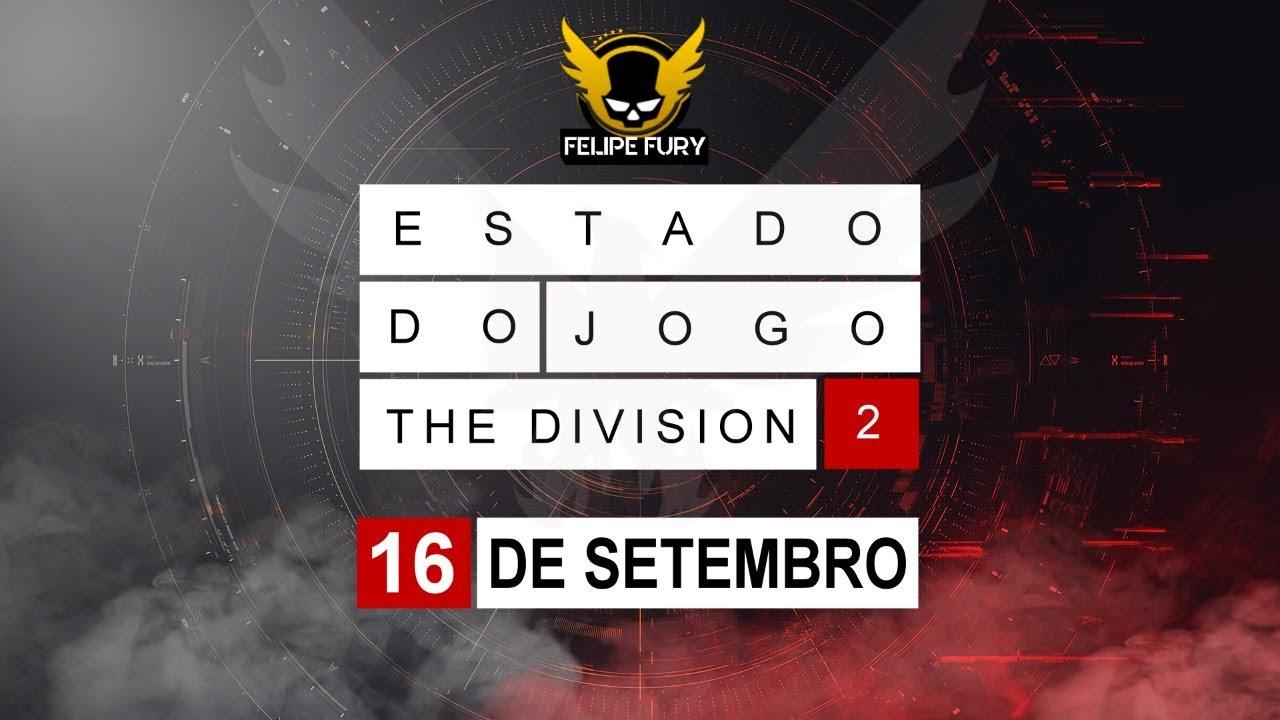 🔴 The Division 2 | Estado do jogo #170 - 16 de Setembro de 2020
