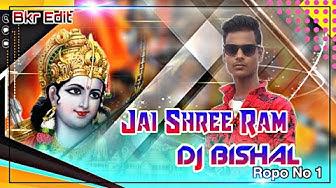 Ramnavami_Hot_Dj_Remix_Jai_Shree_Ram Dj// Mix Dj Bishal Ropo) (24 March 2020